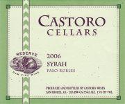 2006 Castoro Cellars Reserve Syrah